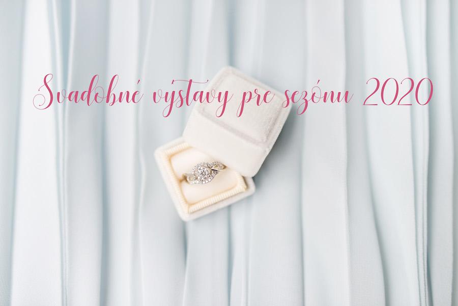 Svadobné výstavy pre rok 2020